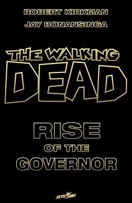 Walking Dead By Kirkman, Robert/ Bonansinga, Jay (ILT)